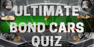The Ultimate Bond Cars Quiz