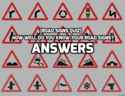 Answers: [Road Signs Quiz] How well do you know your road signs?