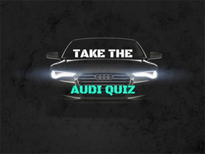 Ultimate Audi Quiz: See how many Audi facts you can get right!