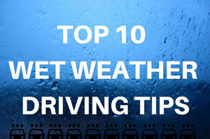 10 Essential Tips for Wet Weather Driving