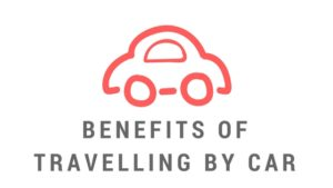 Benefits of travelling by car