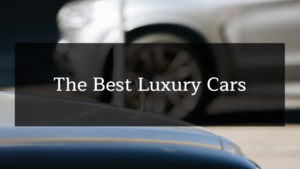 The 14 Best Luxury Cars You Can Buy in 2019