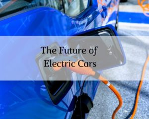 The Future of Electric Cars: What do Motorists Want?