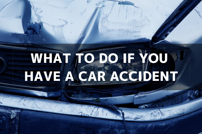 What to Do if You Have a Car Accident